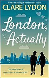 London, Actually (London Romance Series Book 5)