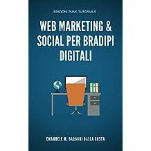 Web Marketing & Social Per Bradipi Digitali