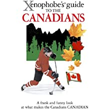 The Xenophobe's Guide to the Canadians