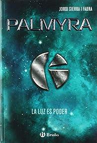 Palmyra par Jordi Sierra i Fabra