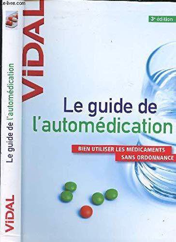 Le guide de l'automédication / B...