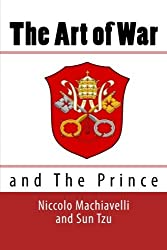 The Art of War and The Prince by Niccolo Machiavelli (2011-01-18)