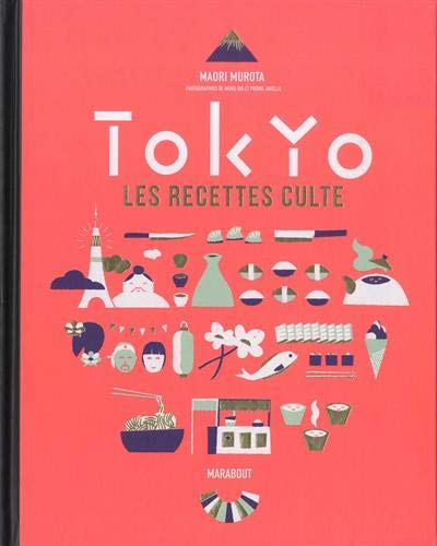 Tokyo Recettes cultes - NED par  Maori Murota