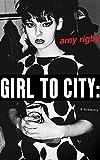 Girl To City: A Memoir (English Edition)