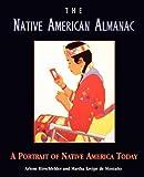Native American Almanac: A Portrait of Native America Today - Arlene Hirschfelder