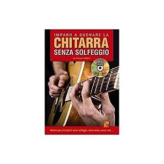Francesco Agnelli: Imparo A Suonare La Chitarra Senza Solfeggio (Libro/DVD). Sheet Music, DVD (Region 0) for Guitar