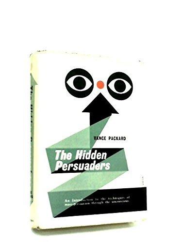 The Hidden Persuaders by Vance Oakley Packard (1957-06-01)