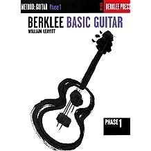 Berklee Basic Guitar: Method : Guitar Phase 1