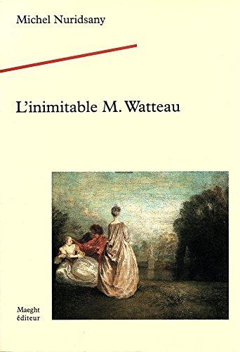L'inimitable M. Watteau