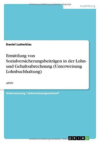 Ermittlung von Sozialversicherungsbeiträgen in der Lohn- und Gehaltsabrechnung (Unterweisung Lohnbuchhaltung): AEVO