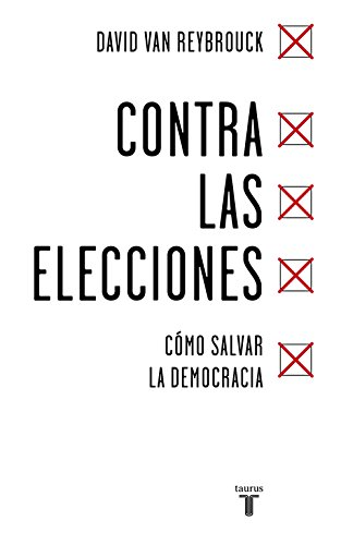 Contra las elecciones (PENSAMIENTO)