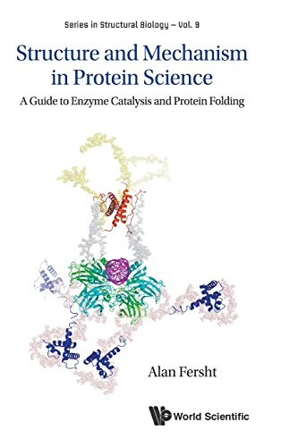 Structure and Mechanism in Protein Science: A Guide to Enzyme Catalysis and Protein Folding: 9 (Series in Structural Biology) por Alan R. Fersht