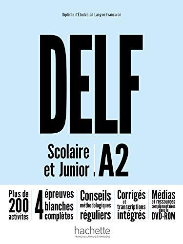 Delf A2. Scolaire et junior. Livre. Per le Scuole superiori. Con DVD-ROM. Con espansione online (DELF/DALF)