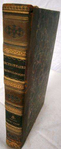 dictionnaire-technologique-ou-nouveau-dictionnaire-universel-des-arts-et-mtiers-et-de-l-39-conomie-industrielle-et-commerciale-par-une-socit-de-savants-et-d-39-artistes-tome-5-seul-de-char--contrle-1824-reliure-demi-basane-fatigue-528-pages-sciences-et-techniques-dictionnaire