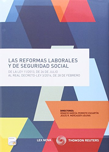 Las reformas laborales y de Seguridad Social por Ignacio García-Perrote Escartín