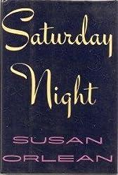 Saturday Night by Susan Orlean (1990-04-21)
