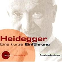 Heidegger: Eine kurze Einführung