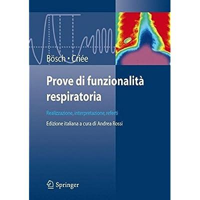 Prove Di Funzionalità Respiratoria. Realizzazione, Interpretazione, Referti