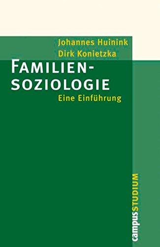 Familiensoziologie: Eine Einführung (Campus »Studium«)