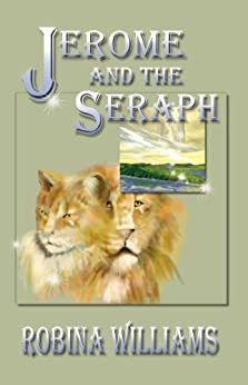 Jerome and the Seraph (Quantum Cat Book 1) by [Williams, Robina]
