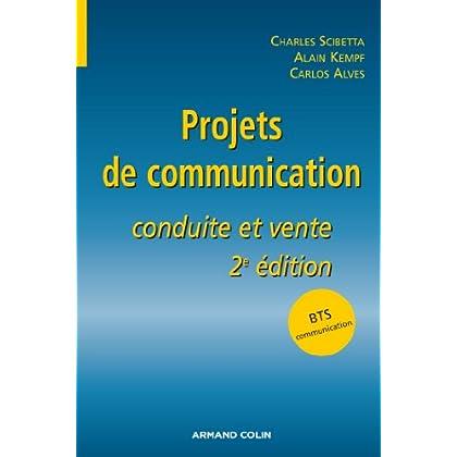 Projets de communication: Conduite et vente