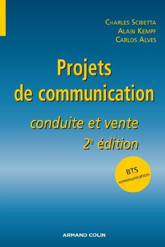 Projets de communication : Conduite et vente (Hors Collection)
