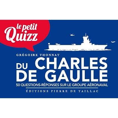 Le petit quizz du Charles de Gaulle