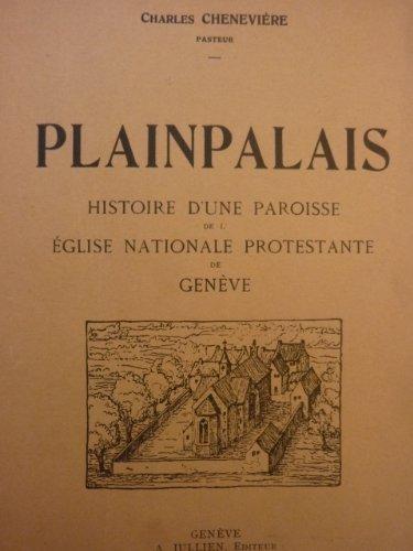 plainpalais-histoire-dune-paroisse-de-leglise-nationale-protestante-de-geneve