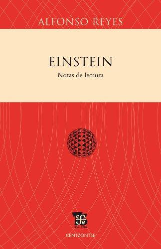 Einstein. Notas de lectura (Centzontle) por Alfonso Reyes