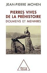 Pierres vives de la préhistoire (Sciences Humaines) (French Edition)