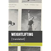 WEIGHTLIFTING: [translated]