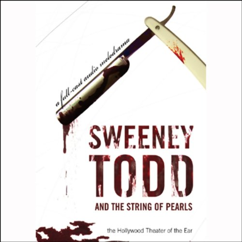 Sweeney Todd and the String of Pearls  Audiolibri