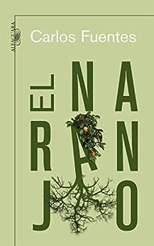 El naranjo par [Fuentes, Carlos]