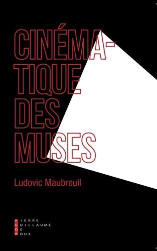 Cinematique des Muses par Maubreuil Ludovic