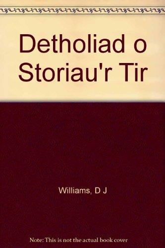 Detholiad o Storiau'r Tir