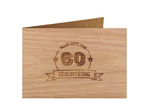 Holzgrußkarte - Geburtstagskarte - 100{211e4974a55b23e6265078a798db5ef7845f79cb396230a30ca9d09adf625500} handmade in Österreich - Postkarte Glückwunschkarte Geschenkkarte Grußkarte Klappkarte Karte Einladung, Motiv:ALLES GUTE 60 GEBURTSTAG