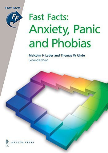 Fast Facts: Anxiety Panic and Phobias by Malcolm Lader, Thomas Uhde (2007) Paperback