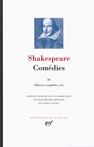 Œuvres complètes, V-VII:Comédies (Tome 3) par William Shakespeare