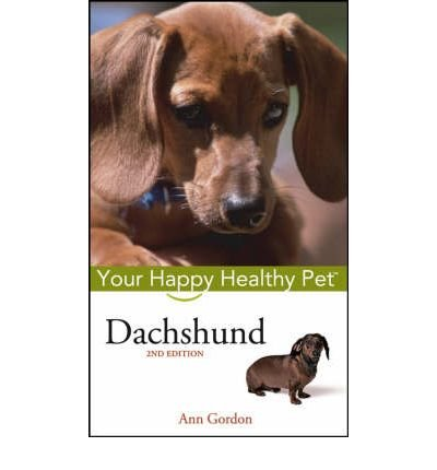 [ { Dachshund: Your Happy Healthy Pet } ] BY ( Author ) Apr-2005 [ Hardcover ]
