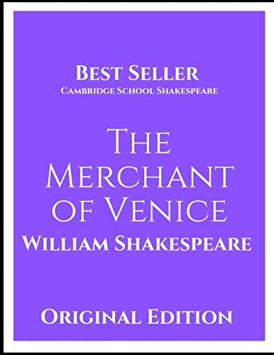 The Merchant of Venice: Oxford School Shakespeare Series  ( Annotated) First Edition.