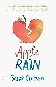 Apple y Rain par Sarah Crossan