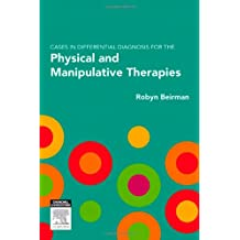 Cases in Differential Diagnosis for the Physical and Manipulative Therapies, 1e