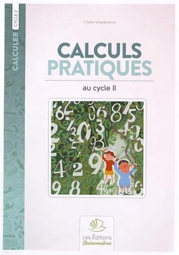 Calculs pratiques au cycle 2