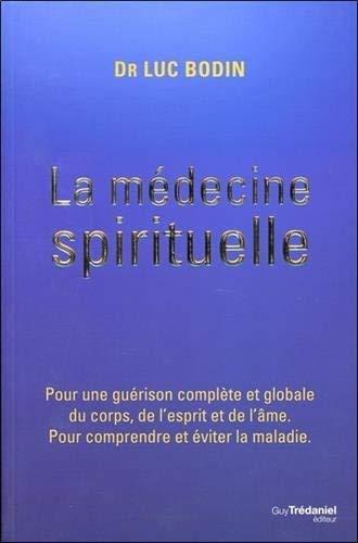 La médecine spirituelle