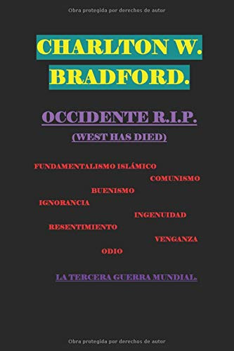 OCCIDENTE R.I.P.: WEST HAS DIED