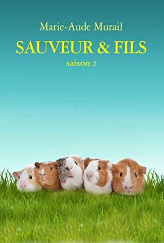 Sauveur et Fils Saison 2 Grand Format par Murail Marie-Aude