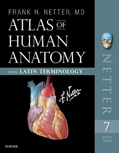 Atlas of Human Anatomy: Latin Terminology E-Book: English and Latin Edition (Netter Basic Science)