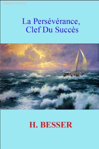 La Persévérance, Clef Du Succès par Besser