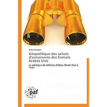 Géopolitique des achats d'armements des emirats arabes unis