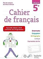 Cahier de français cycle 4 / 5e - Ed. 2018 de Chantal Bertagna